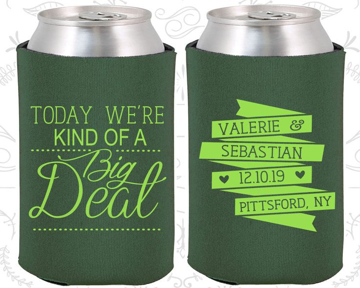 Today We are Kind of a Big Deal, Wedding Gift Ideas, Vintage Wedding Gift, Romantic Wedding Gift, Wedding Coozies (392)
