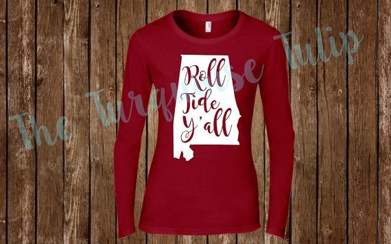 Alabama Shirt Alabama Roll Tide Shirt by TheTurquoiseTulipAL