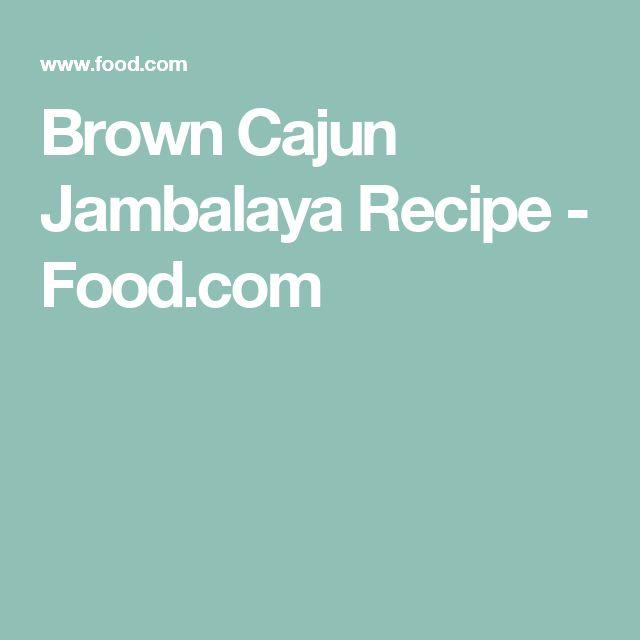 Brown Cajun Jambalaya Recipe - Food.com