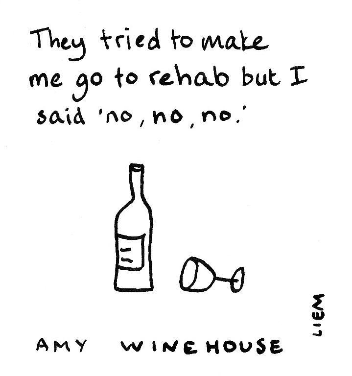 Amy Winehouse. Rehab.