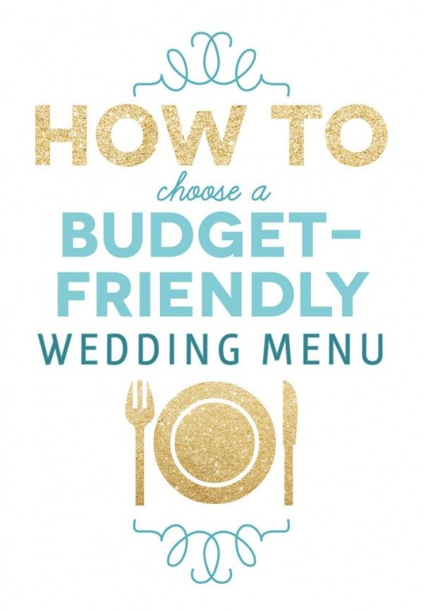 how to choose a budget-friendly wedding menu