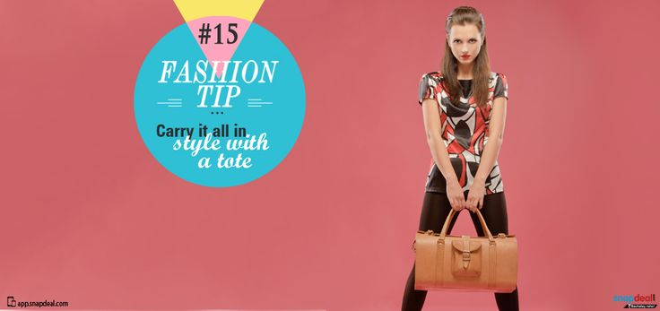 Fashion Tip #15: Carry it all in Style with a Tote.  This summer the tote bag gets more structured, and more chic! Think coloured panels, and metallic details and smart flaps. Also, throw in a lot of colours, asymmetric patterns, stripes and pop colours! Move from office to the weekend effortlessly with summer totes.