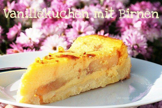 Rezept: Vanillekuchen mit Birnen | was eigenes Blog