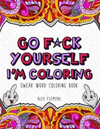 Adult Coloring Books Have Been Crazy Popular And Now I Understand Why Some Of The Swear Words Even Cats