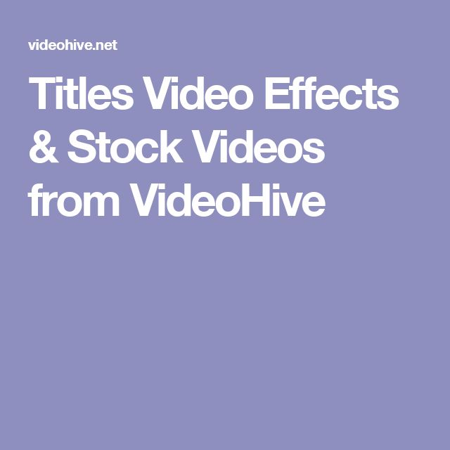 Titles Video Effects & Stock Videos from VideoHive