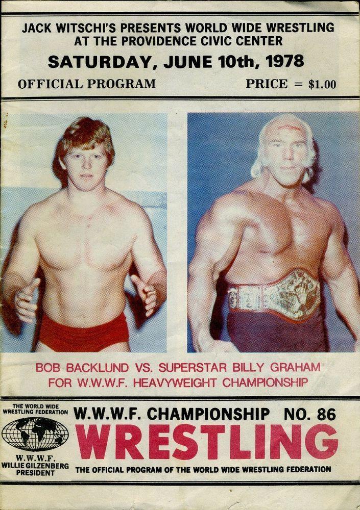 bob backlund/superstar graham wwwf wrestling program june 10 1978 providence ri from $19.95