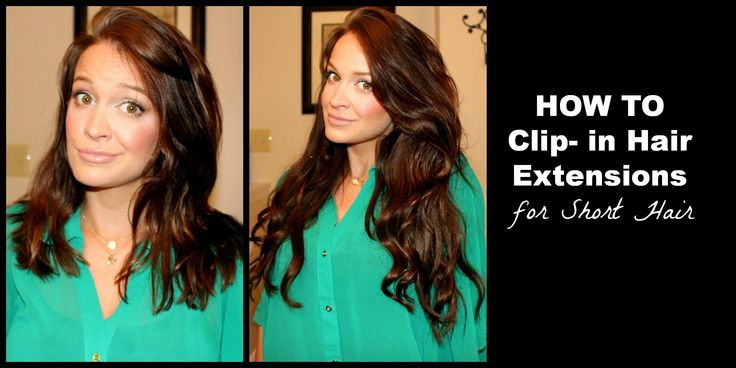 HOW TO Clip in Hair Extensions for Short Hair