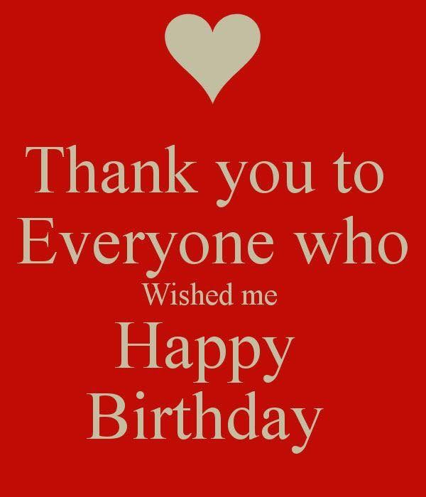 Best 25 Thanks For Birthday Wishes Ideas On Pinterest Thank You Thanking Happy Birthday Wishes