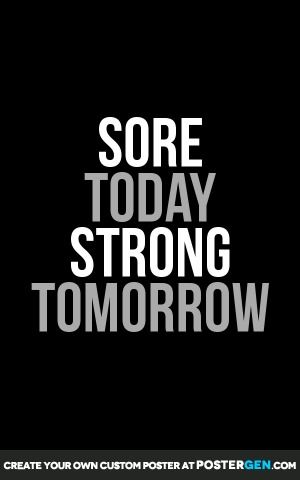 """""""Sore today, strong tomorrow."""" #Fitness #Inspiration #Quote"""