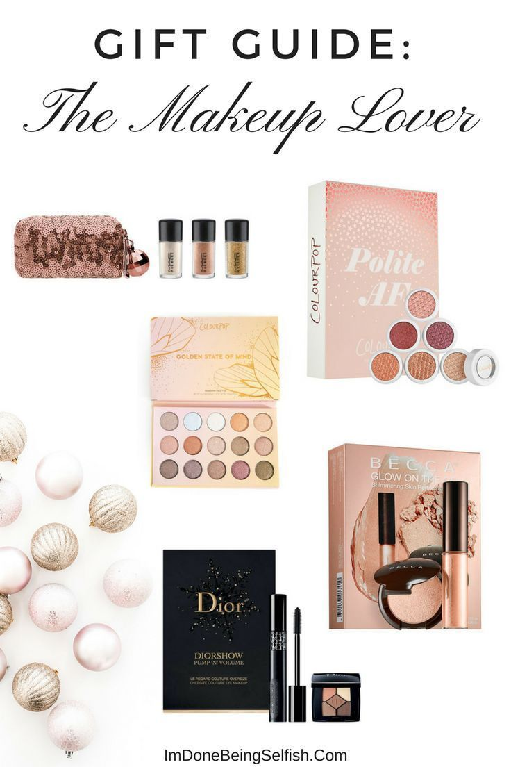 Gift Guide The Makeup Lover Under 30 Budget Gift Gift Guide Makeup Lover