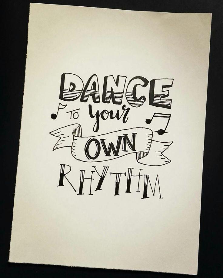 Handlettering - dance your own rhythm