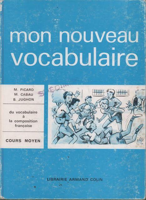 Picard, Cabau, Jughon, Mon nouveau vocabulaire CM (1963)