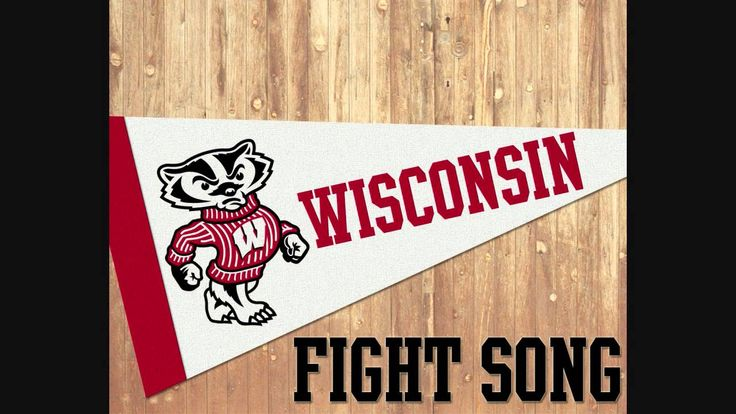 On, Wisconsin - Wisconsin Fight Song
