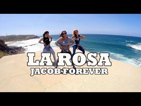 LA ROSA - Jacob Forever / ZUMBA con ALBA DURAN