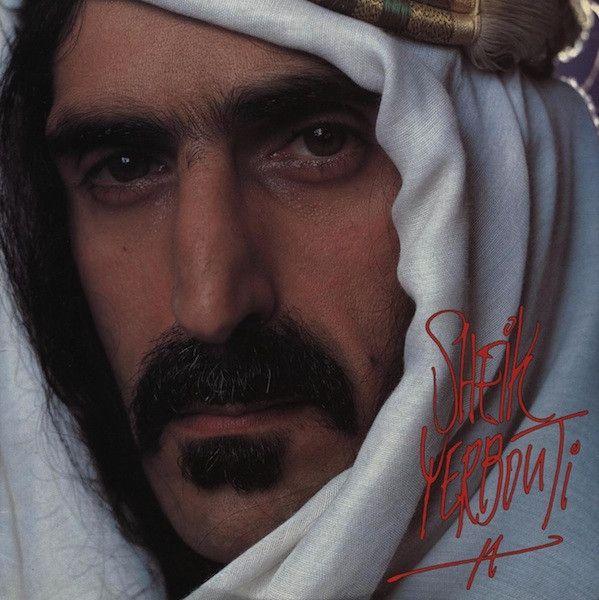 Frank Zappa - Sheik Yerbouti - 1979