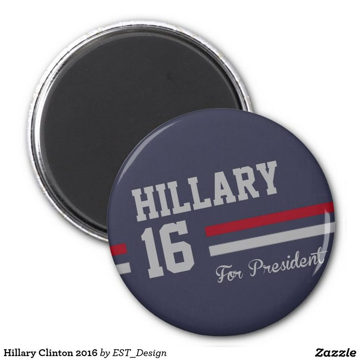 Hillary Clinton 2016 2 Inch Round Magnet