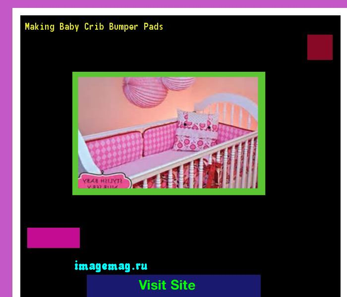 Making Baby Crib Bumper Pads 101146 - The Best Image Search
