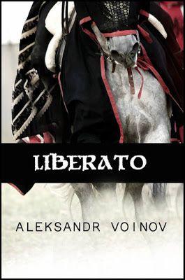 """I miei sogni tra le pagine: Segnaliamo: """"LIBERATO"""" di Aleksandr Voinov"""
