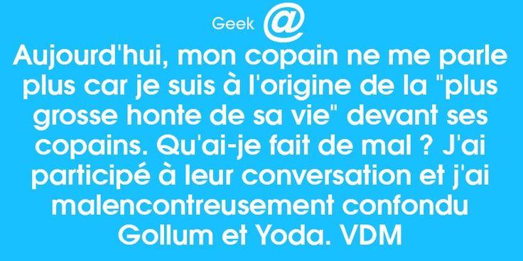 Gollum -> Le seigneur des anneaux // Yoda -> Star wars