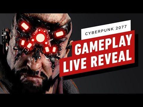CYBERPUNK 2077 LIVE PAX GAMEPLAY REVEAL STARTS @11AM PDT ...