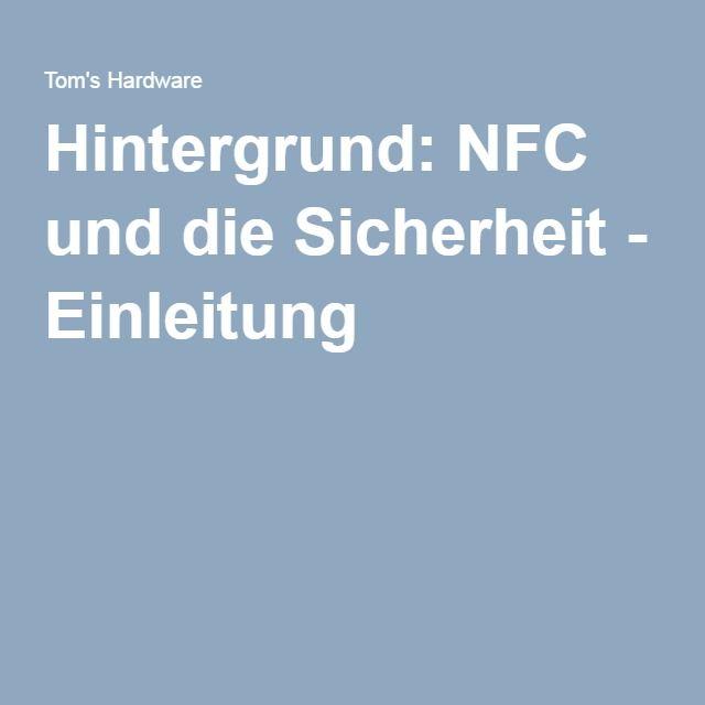 Hintergrund: NFC und die Sicherheit - Einleitung