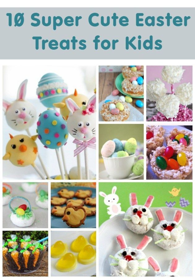 10 Super Cute Easter Treats for Kids. Perfect for a school party or Easter gifts for your kiddies!