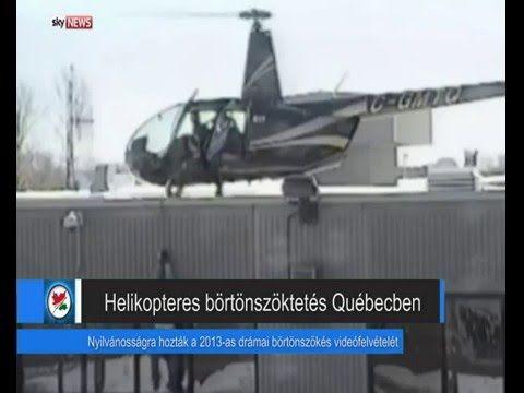 Helikopterrel szöktek meg a rabok egy québeci börtönből