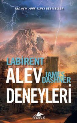 James Dashner - Labirent: Alev Deneyleri (2. Kitap)