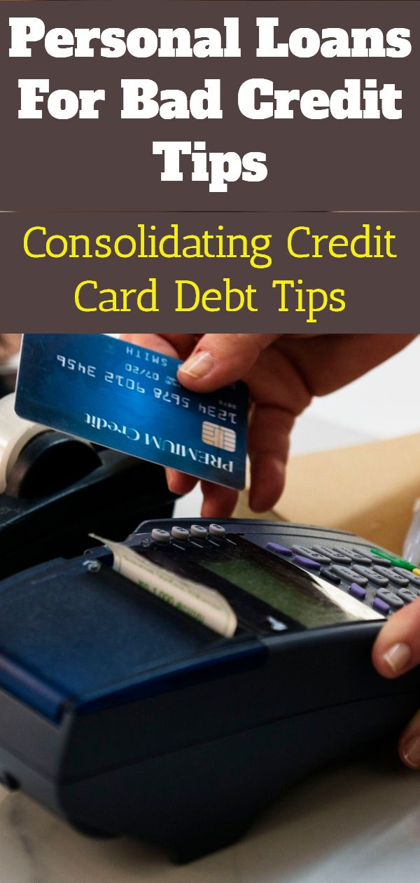 Consolidating credit card debt with bad credit