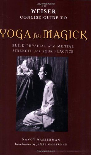 Yoga for Magick by Nancy Wasserman