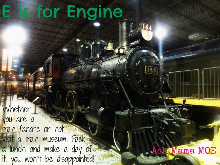 E is for ENGINE  Ask Mama MOE - A Blog For All Mamas