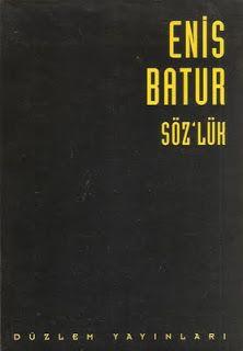 Söz'lük - Enis Batur