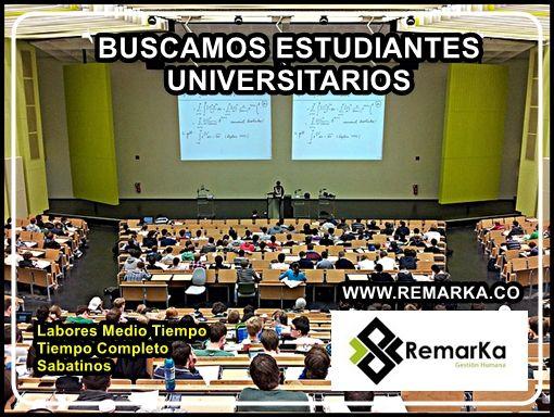 http://www.remarka.co/buscamos-estudiantes-universitarios-para-labores-medio-tiempo-tiempo-completo-o-sabatinos-en-cali-santa-marta-pasto-bogota-cucuta-medellin-bucaramanga-san-andres-cartagena-quibdo-y-valledupa/