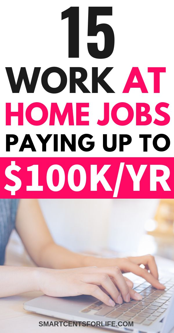 15 Legitimate Work-from-Home Jobs that Pay Up to $100,000+ A Year– With No College Degree – Making Money