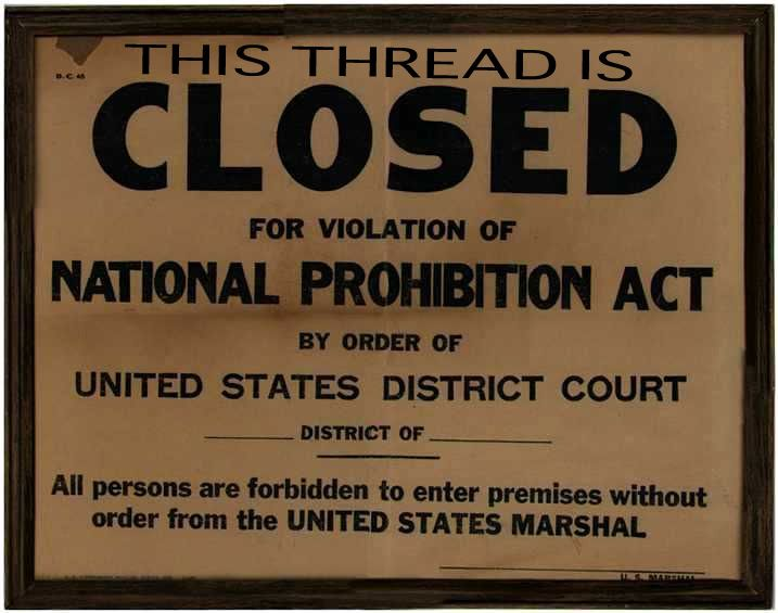 Google Image Result for http://www.murdermysteriesgangsterstyle.com/closed-thread-prohibition.jpg