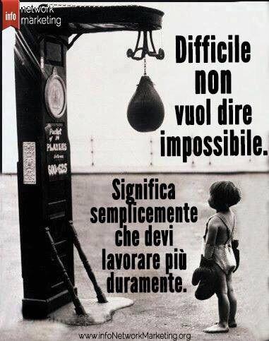 Difficile non è impossibile