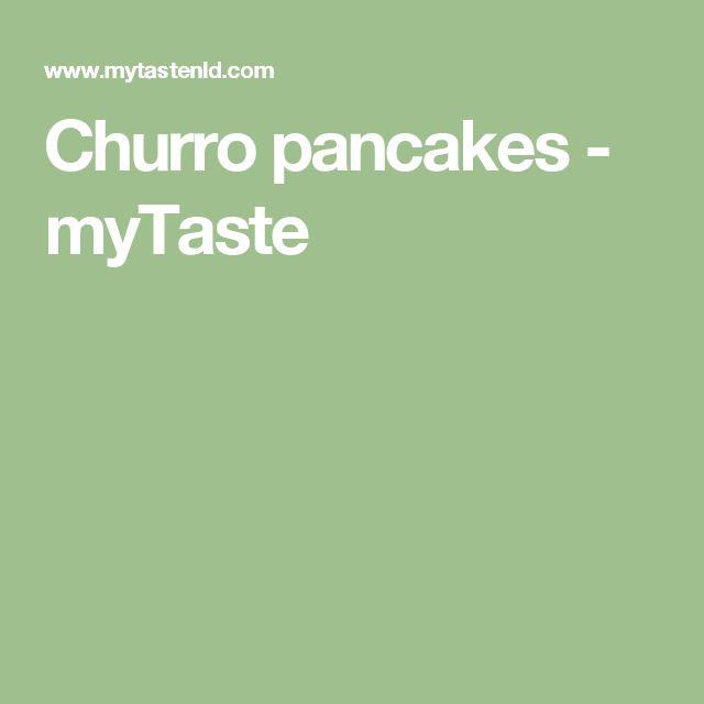 Churro pancakes - myTaste