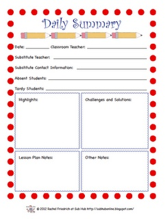 Daily Summary Form to be left by a teacher or carried and left by a sub. Subbing Freebies from subhubonline.blogspot.com #substituteteaching