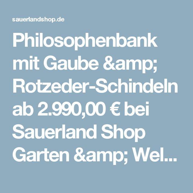 Philosophenbank mit Gaube & Rotzeder-Schindeln ab 2.990,00 € bei Sauerland Shop Garten & Wellness Holz-Gartenhaus