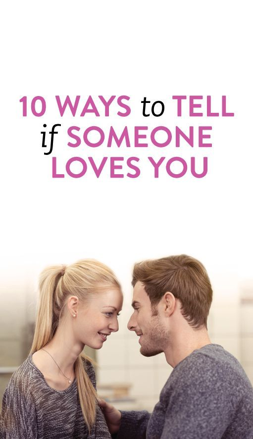 signs that someone loves you
