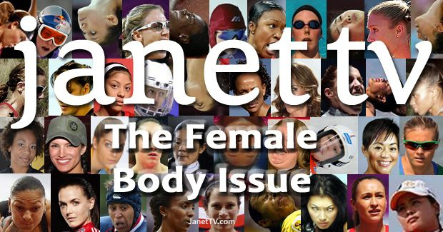 Janet TV's 2013 Female Body Issue - Featuring 58 of the Best Female Athletes