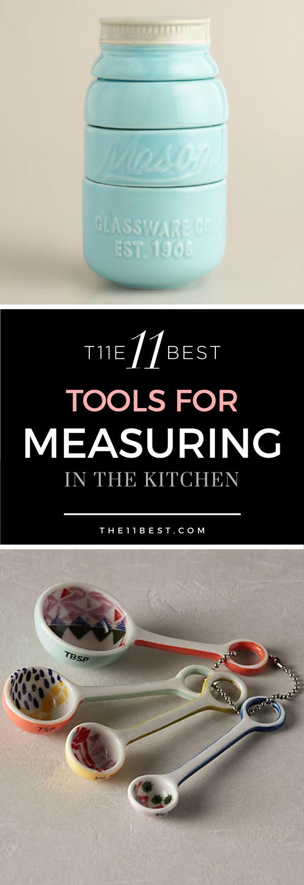 Where fashion and function combine in the kitchen! Cute and kitschy measuring tools are all the rage. The 11 Best Measuring Tools for the Kitchen