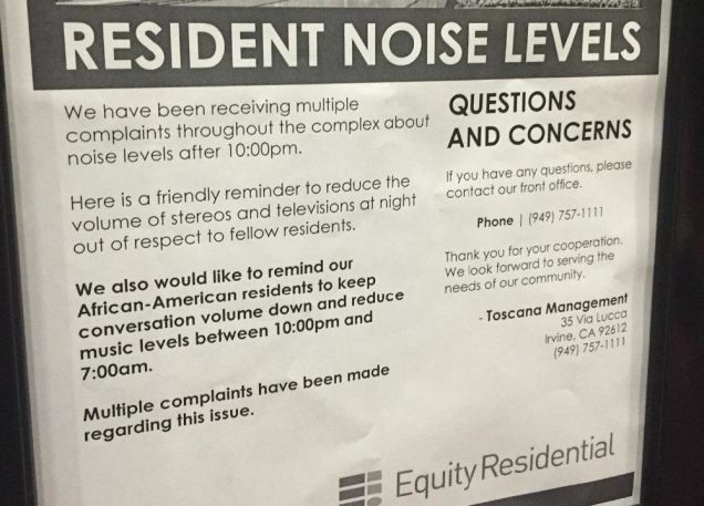 """Apartment Company Reminds Black Residents to Keep It Down""  Just a friendly neighborhood reminder that racism exists."