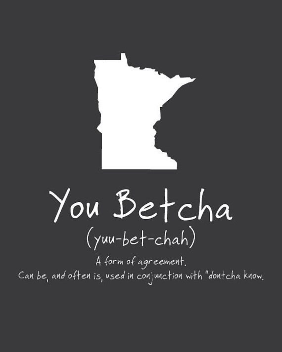 You Betcha Phrase Poster Minnesota sayings by WaterMarkDesignMN