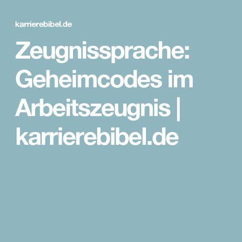 Zeugnissprache: Geheimcodes im Arbeitszeugnis | karrierebibel.de