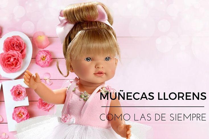 Muñecas como las de siempre, «Muñecas Llorens»