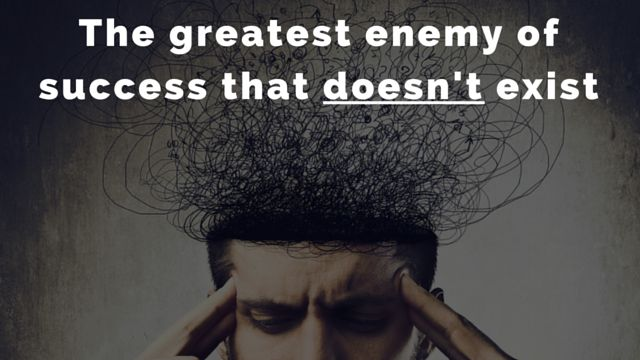 The Greatest Enemy of #Success Doesn't Exist and Here's Why... http://brandonline.michaelkidzinski.ws/the-greatest-enemy-of-success/