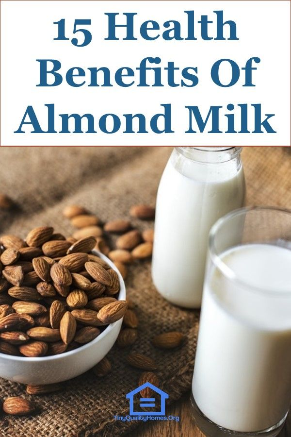 15 Health Benefits Of Almond Milk Health Benefits Of Almonds Almond Benefits Milk Benefits