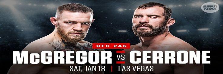 Watch UFC 246 Live McGregor vs Cerrone Stream Free