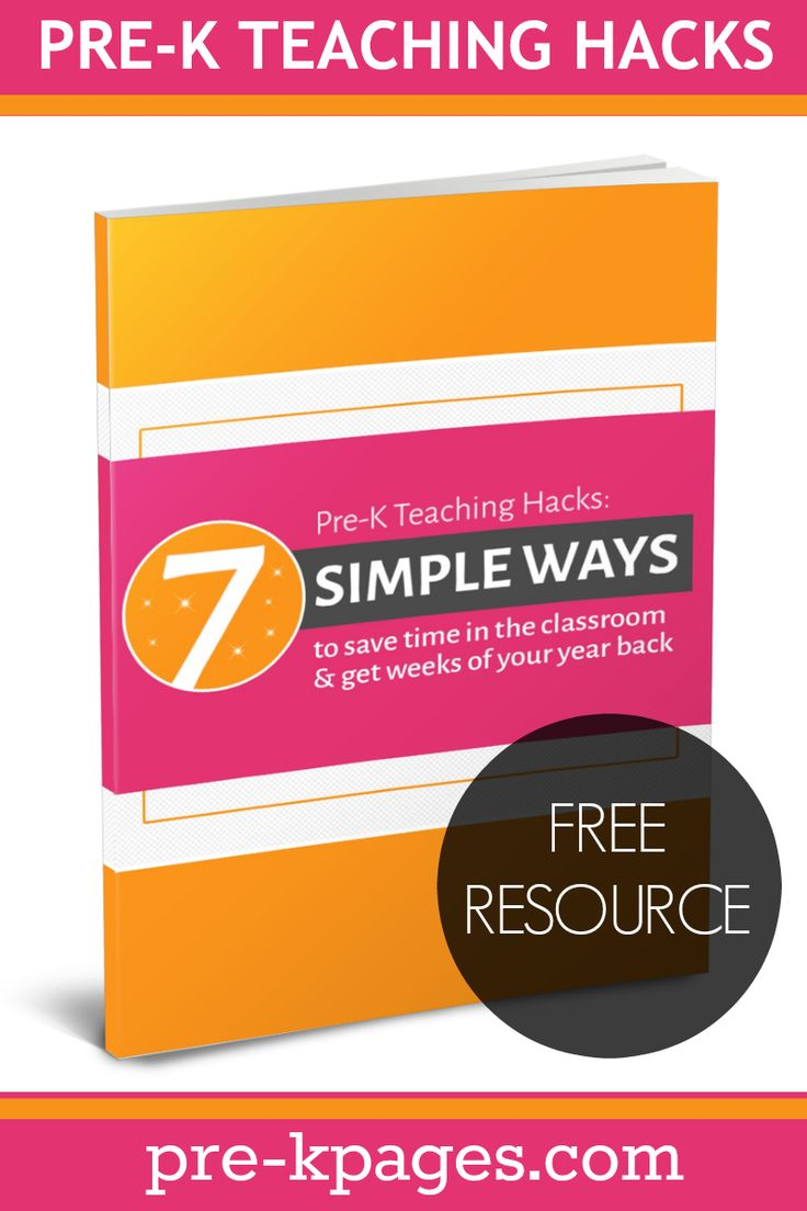 Download Pre-K Teaching Hacks: 7 simple ways to save time in the classroom and get weeks of your year back! A FREE resource for Pre-K Teachers packed with helpful, time-saving tips!
